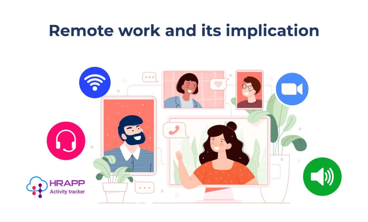 Remote work and its implication on the workforce